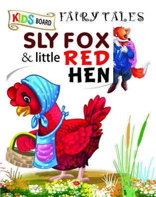 Kids Board Fairy Tales Sly Fox & Little Red Hen