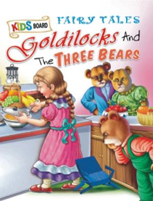 Kids Board Fairy Tales  Goldilocks and The Three B